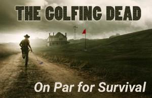 Golfing dead